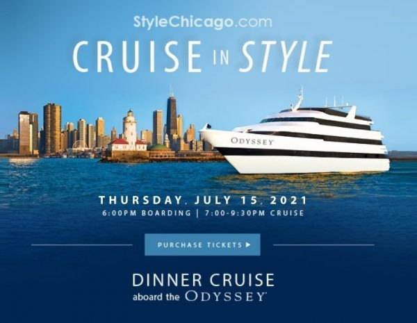 StyleChicago.com's Cruise in Style aboard the Odyssey (Navy Pier) - Thursday, July 15, 2021