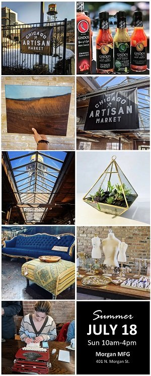 Chicago Artisan Market in Fulton Market (401 N. Morgan St.) - Summer 2021